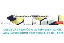 LAS MUJERES EN LA CREACIÓN ARTÍSTICA, Cursos de Verano de la UCM, 01.07.13