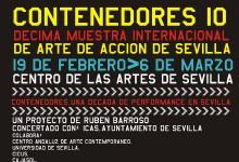 CONTENEDORES ARTE DE ACCIÓN, Sevilla,19.02-06.03.10